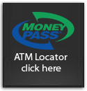 Money Pass, ATM Locator click here...
