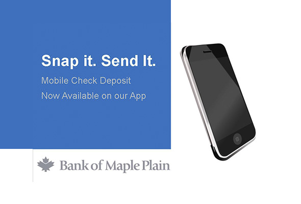 Snap it. Send it. Mobile Check Deposit now available on our App.